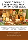 Food Storage: Preserving Meat, Dairy, and Eggs