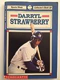 Darryl Strawberry Sports Shots, Jack Roberts, 0590458434