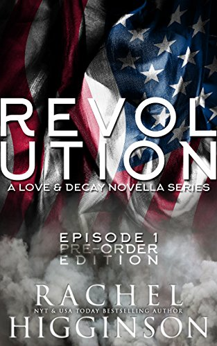 Love and Decay: Revolution, Episode One: Pre-Order Edition