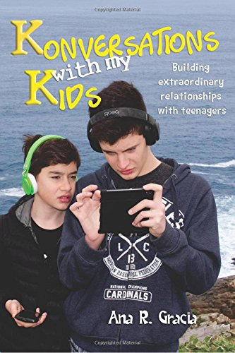 Konversations with my Kids: Keys to build extraordinary relationships with teenagers (Volume 1) pdf epub