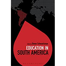 Education in South America (Education Around the World) (English Edition)