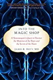 Into the Magic Shop: A Neurosurgeon's Quest to