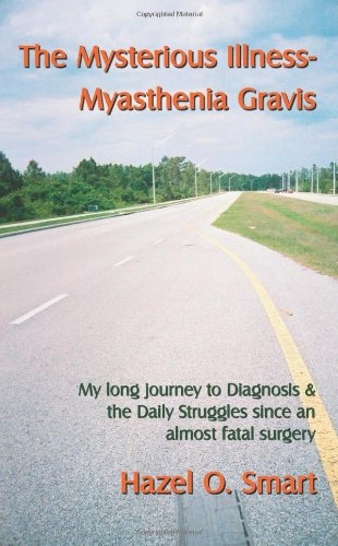 The Mysterious Illness-Myasthenia Gravis