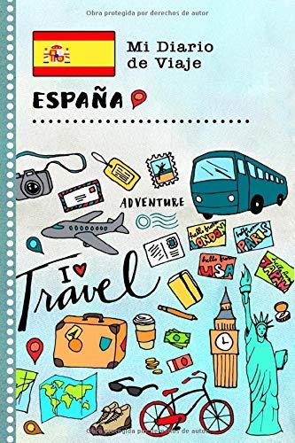 España Mi Diario de Viaje: Libro de Registro de Viajes Guiado ...
