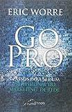 img - for Go Pro: 7 Passos Para Se Tornar Um Profissional do Marketing de Rede book / textbook / text book