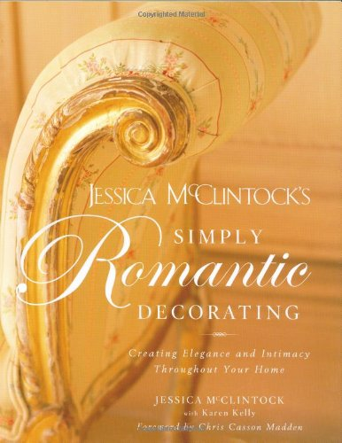 jessica-mcclintocks-simply-romantic-decorating-creating-elegance-and-intimacy-throughout-your-home