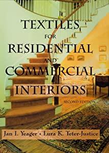textiles for residential commercial interiors by jan i yeager lura k teter justice