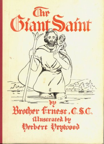 The Giant Saint-A Legend of St. Christopher
