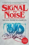 img - for Signal to Noise book / textbook / text book