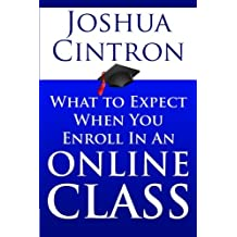 What to Expect When You Enroll in an Online Class