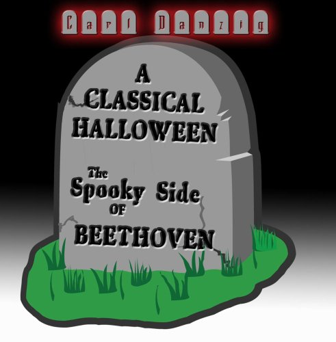 Classical Halloween, The Spooky Side Of Beethoven -