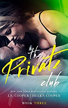The Private Club 3 by [Cooper, J. S., Cooper, Helen]