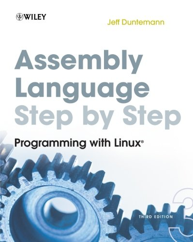 Assembly Language Step-by-Step: Programming with Linux by imusti