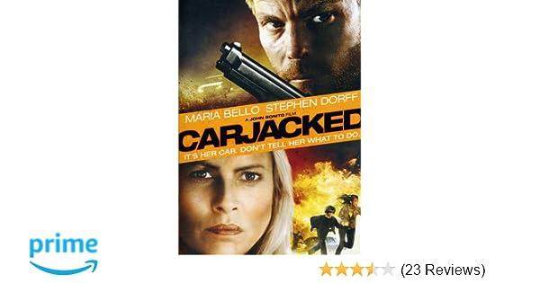 Amazon Com Carjacked Maria Bello Joanna Cassidy Movies Tv