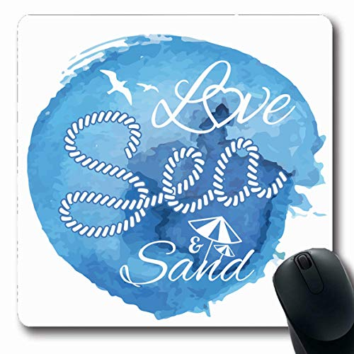 - Ahawoso Mousepad Oblong 7.9x9.8 Inches Sea Blue Nautical Watercolor Words Love Heart Abstract Marine Vintage Beach Corkscrew Drops Design Office Computer Laptop Notebook Mouse Pad,Non-Slip Rubber