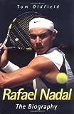 Rafael Nadal, Tom Oldfield, 1844547221