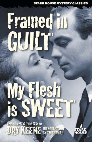 Framed in Guilt / My Flesh is Sweet - Framed Ltd Ed