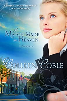 A Match Made in Heaven by [Coble, Colleen]