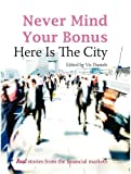 Never Mind Your Bonus, Vic Daniels, 1905641877