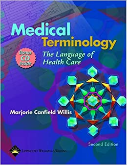 Medical Terminology: The Language Of Health Care (C.D.ROM Included) Free Download