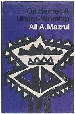 Sample Essay Paper On Heroes And Uhuruworship Essays On Independent Africa By Ali A Mazrui Animal Testing Essay Thesis also Essay About Health On Heroes And Uhuruworship Essays On Independent Africa By Ali A  Buy Essay Papers
