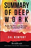 img - for Summary: Deep Work: Rules For Focused Success In A Distracted World by Cal Newport: Understand Main Takeaways and Analysis book / textbook / text book