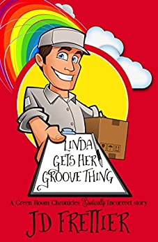Linda Gets Her Groove Thing (The Green Room Chronicles Book 2) by [Frettier, J.D.]