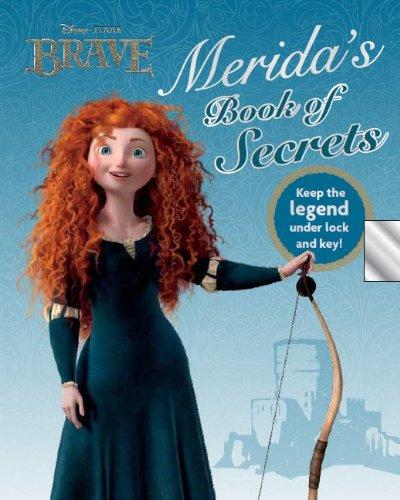 Download Disney Brave: Merida's Book of Secrets (Disney / Pixar Brave) PDF
