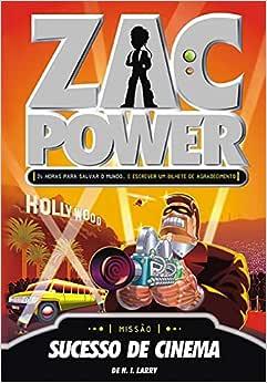 Zac Power 09 - Sucesso De Cinema