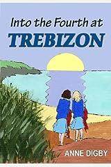 INTO THE FOURTH AT TREBIZON: (The Trebizon Boarding School Series) Kindle Edition