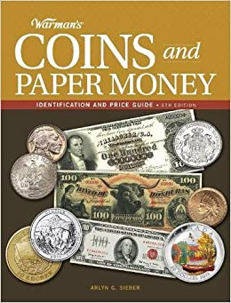 {* PORTABLE *} Warman's Coins And Paper Money: Identification And Price Guide. Envio Pares happy Estado Welcome public collect simple