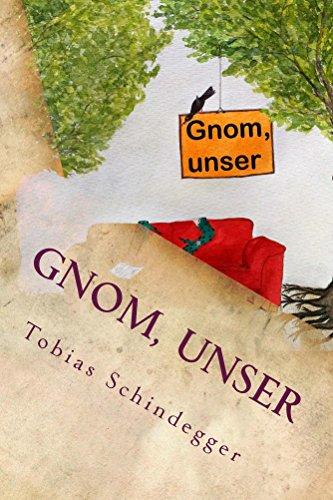 Gnom, unser (German Edition)