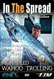 High Speed Wahoo Trolling - In The Spread Fishing