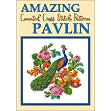 Amazing Pavlin: Counted Cross Stitch Pattern (Modern Cross Stitch Pattern Book 14)