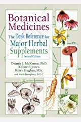 Botanical Medicines: The Desk Reference for Major Herbal Supplements, Second Edition Kindle Edition