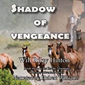 Shadow of Vengeance: Book 3 of the Rocky Mountain Odyssey Series | Will Riley Hinton