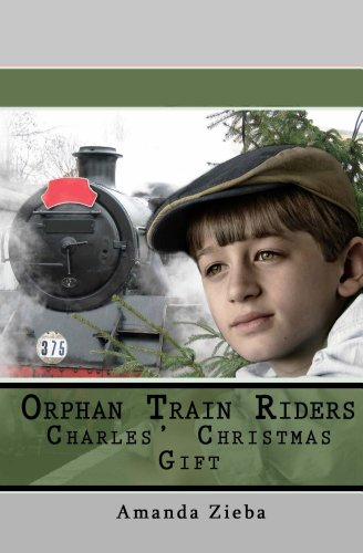 Orphan Train Riders Dannys New Life Historical Chapter Book