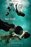 Rain Scald: Poems (Mary Burritt Christiansen Poetry Series)