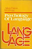 The Psychology of Language, Allan Paivio and Ian Begg, 0137359519