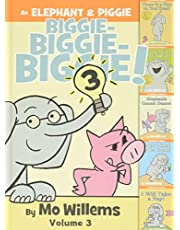 Elephant & Piggie Biggie! Volume 3