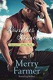 Rancher's Remorse (Culpepper Cowboys Book 2)