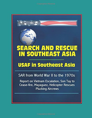 search and rescue in southeast asia usaf in southeast asia 読書