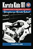 img - for Karate kids 101 Beginners guide to traditional style karate: How to start traditional style karate book / textbook / text book
