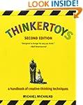 Thinkertoys: A Handbook of Creative-T...