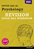 img - for REVISE AQA AS Level Psychology Revision Guide and Workbook (REVISE AS/A level AQA Psychology) book / textbook / text book