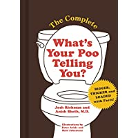 The Complete What's Your Poo Telling You?