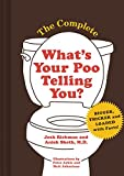 The Complete What's Your Poo Telling You (Funny Bathroom Books, Health Books, Humor Books)
