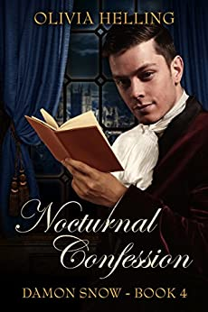 Nocturnal Confession: (Damon Snow #4) by [Helling, Olivia]