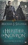 Les Révélations de Riyria T3 L'Héritier de Novron