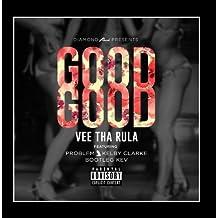 Good Good (feat. Problem; Kelby Clarke & Bootleg Kev) by Vee tha Rula